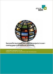 "Title picture for the study ""Successful municipal and regional projects in overcoming gaps in broadband provision"""