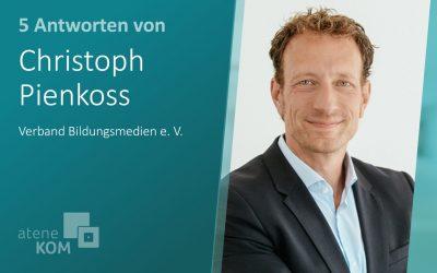"""Christoph Pienkoss, Verband Bildungsmedien: """"Aus einer unkoordinierten Bildungsrevolution muss eine zügige Bildungsevolution werden"""""""