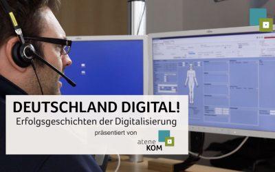 atene KOM präsentiert die dritte Folge: DEUTSCHLAND DIGITAL! Erfolgsgeschichten der Digitalisierung
