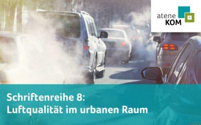 Schriftenreihe: Neuer Artikel über Maßnahmen und Konzepte zur Verbesserung der Luftqualität im urbanen Raum